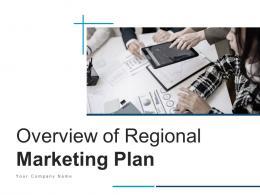 Overview Of Regional Marketing Plan Powerpoint Presentation Slides