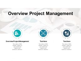 Overview Project Management Ppt Powerpoint Presentation Outline Visuals Cpb