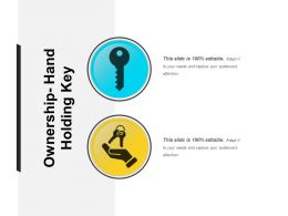 Ownership Hand Holding Key Ppt Sample