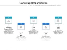 Ownership Responsibilities Ppt Powerpoint Presentation Outline Diagrams Cpb
