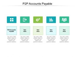 P2P Accounts Payable Ppt Powerpoint Presentation Layouts Example Introduction Cpb
