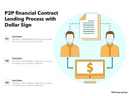 P2P Financial Contract Lending Process With Dollar Sign