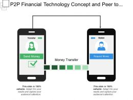 P2p Financial Technology Concept And Peer To Peer Transfer Money Idea