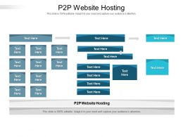 P2P Website Hosting Ppt Powerpoint Presentation Outline Graphics Cpb