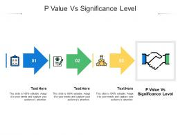 P Value Vs Significance Level Ppt Powerpoint Presentation Professional Objects Cpb