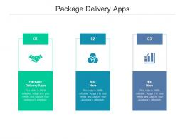 Package Delivery Apps Ppt Powerpoint Presentation Slides Graphics Example Cpb