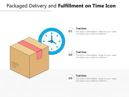 Packaged Delivery And Fulfillment On Time Icon