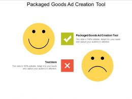 Packaged Goods Ad Creation Tool Ppt Powerpoint Presentation Clipart Cpb
