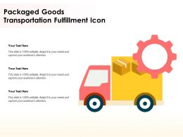 Packaged Goods Transportation Fulfillment Icon