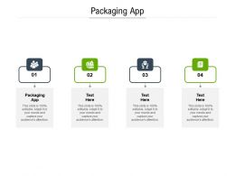 Packaging App Ppt Powerpoint Presentation Layouts Brochure Cpb