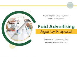Paid Advertising Agency Proposal Powerpoint Presentation Slides