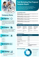Paid Marketing Plan Proposal Template Report Presentation Report Infographic PPT PDF Document