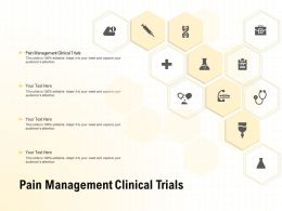 Pain Management Clinical Trials Ppt Powerpoint Presentation Ideas Layout
