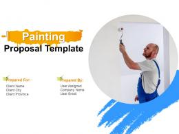 Painting Proposal Template Powerpoint Presentation Slides