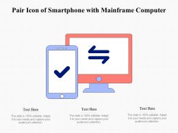Pair Icon Of Smartphone With Mainframe Computer