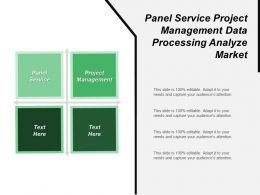 Panel Service Project Management Data Processing Analyze Market