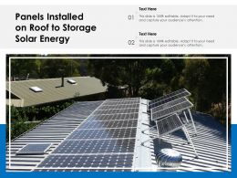 Panels Installed On Roof To Storage Solar Energy