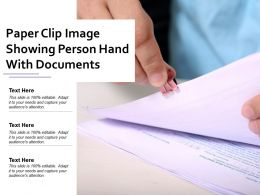 Paper Clip Image Showing Person Hand With Documents