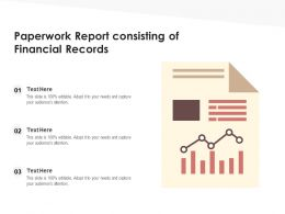 Paperwork Report Consisting Of Financial Records
