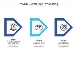 Parallel Computer Processing Ppt Powerpoint Presentation Infographic Template Background Image Cpb