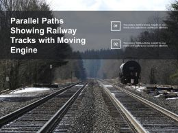 Parallel Paths Showing Railway Tracks With Moving Engine