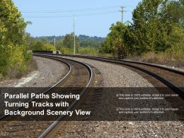 Parallel Paths Showing Turning Tracks With Background Scenery View