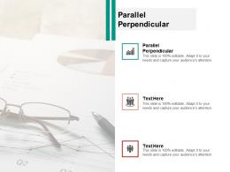 Parallel Perpendicular Ppt Powerpoint Presentation Pictures Graphics Cpb