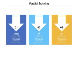 Parallel Tracking Ppt Powerpoint Presentation Icon Layout Ideas Cpb
