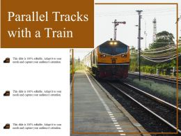 Parallel Tracks With A Train