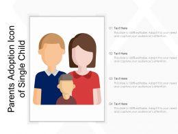 Parents Adoption Icon Of Single Child