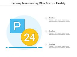 Parking Icon Showing 24x7 Service Facility