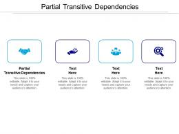 Partial Transitive Dependencies Ppt Powerpoint Presentation Ideas Layouts Cpb