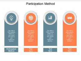 Participation Method Ppt Powerpoint Presentation Model Infographic Template Cpb