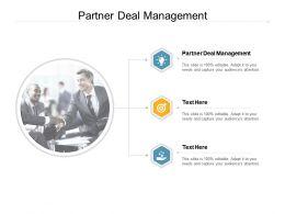 Partner Deal Management Ppt Powerpoint Presentation Icon Slide Cpb