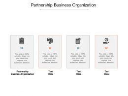 Partnership Business Organization Ppt Powerpoint Presentation Professional Cpb