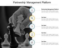 Partnership Management Platform Ppt Powerpoint Presentation Slides Themes Cpb
