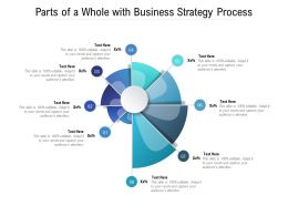 Parts Of A Whole With Business Strategy Process