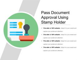 Pass Document Approval Using Stamp Holder