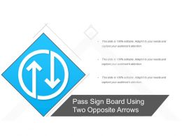 Pass Sign Board Using Two Opposite Arrows