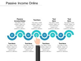 Passive Income Online Ppt Powerpoint Presentation Icon Clipart Cpb