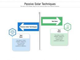 Passive Solar Techniques Ppt Powerpoint Presentation Portfolio Files Cpb