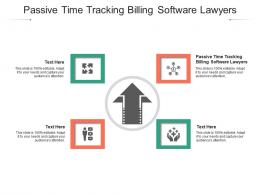 Passive Time Tracking Billing Software Lawyers Ppt Powerpoint Presentation Layouts Examples Cpb