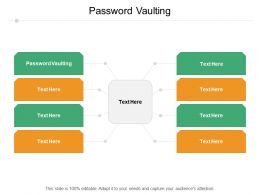 Password Vaulting Ppt Powerpoint Presentation Portfolio Background Image Cpb