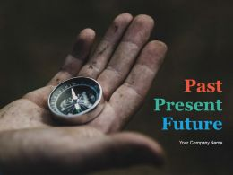 Past Present Future Powerpoint Presentation Slides