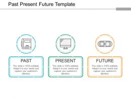 Past Present Future Template Ppt Background Graphics