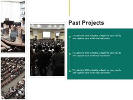 Past Projects Ppt Powerpoint Presentation Summary Slide Download