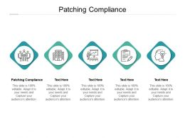 Patching Compliance Ppt Powerpoint Presentation Pictures Smartart Cpb