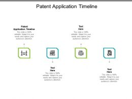 Patent Application Timeline Ppt Powerpoint Presentation Infographics Cpb