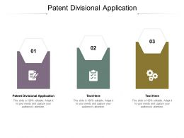 Patent Divisional Application Ppt Powerpoint Presentation File Slide Cpb