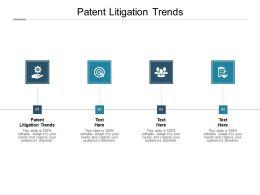 Patent Litigation Trends Ppt Powerpoint Presentation Slides Topics Cpb
